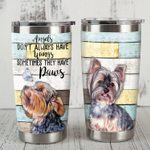 Yorkshire Terrier Dog Butterfly Sometimes They Have Paws Stainless Steel Tumbler Perfect Gifts For Dog Lover Tumbler Cups For Coffee/Tea, Great Customized Gifts For Birthday Christmas Thanksgiving