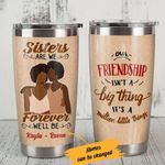 Personalized Black Girl Bestie Sisters Are We Forever We'll Be Stainless Steel Tumbler Perfect Gifts Tumbler Cups For Coffee/Tea, Great Customized Gifts For Birthday Christmas Thanksgiving