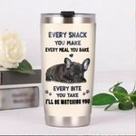 French Bulldog Every Snack You Make Every Bite You Take I'll Be Watching You Stainless Steel Tumbler, Tumbler Cups For Coffee/Tea, Great Customized Gifts For Birthday Christmas Thanksgiving