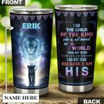 Personalized Lion I Am The Child Of The King Stainless Steel Tumbler Perfect Gifts For Lion Lover Tumbler Cups For Coffee/Tea, Great Customized Gifts For Birthday Christmas Thanksgiving