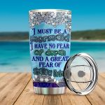Mermaid I Have No Fear Of Depth Stainless Steel Tumbler Perfect Gifts For Mermaid Lover Tumbler Cups For Coffee/Tea, Great Customized Gifts For Birthday Christmas Thanksgiving