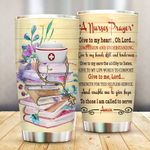 A Nurses Prayer Give To My Heart Oh Lord Stainless Steel Tumbler Perfect Gifts For Nurse Tumbler Cups For Coffee/Tea, Great Customized Gifts For Birthday Christmas Thanksgiving