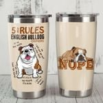 5 Rules For English Bulldog Owners Stainless Steel Tumbler, Tumbler Cups For Coffee/Tea, Great Customized Gifts For Birthday Christmas Thanksgiving