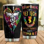 I Am Vet Tech Wings Stainless Steel Tumbler, Tumbler Cups For Coffee/Tea, Great Customized Gifts For Birthday Christmas Thanksgiving