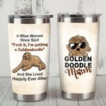 Goldendoodle Dog A Wise Woman Once Said Dog Mom Stainless Steel Tumbler Perfect Gifts For Dog Lover Tumbler Cups For Coffee/Tea, Great Customized Gifts For Birthday Christmas Thanksgiving