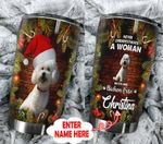 Personalized Never Underestimated A Woman With Her Bichon Frise Stainless Steel Tumbler Perfect Gifts For Dog Lover Tumbler Cups For Coffee/Tea, Great Customized Gifts For Birthday Christmas Thanksgiving