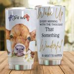Personalized Cow Wake Up Every Morning With The Thought Stainless Steel Tumbler Perfect Gifts For Cow Lover Tumbler Cups For Coffee/Tea, Great Customized Gifts For Birthday Christmas Thanksgiving
