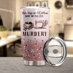 Sewing And Coffee Make Me Feel Less Murdery Stainless Steel Tumbler Perfect Gifts For Sewing Lover Tumbler Cups For Coffee/Tea, Great Customized Gifts For Birthday Christmas Thanksgiving