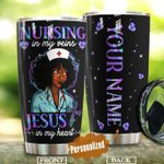 Personalized Black Girl Nursing In My Veins Jesus In My Heart Cross Stainless Steel Tumbler Perfect Gifts For Nurse Tumbler Cups For Coffee/Tea, Great Customized Gifts For Birthday Christmas Thanksgiving