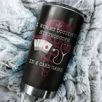 Nurse I Won My Stethoscope In A Card Game Stainless Steel Tumbler Perfect Gifts For Nurse Tumbler Cups For Coffee/Tea, Great Customized Gifts For Birthday Christmas Thanksgiving