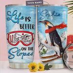 Personalized Penguin Skiing Life Is Better On The Slopes Stainless Steel Tumbler, Tumbler Cups For Coffee/Tea, Great Customized Gifts For Birthday Christmas Thanksgiving