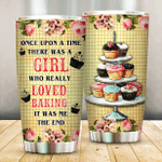 Baking Once Upon A Time There Was A Girl Who Really Loved Baking Cupcakes Stainless Steel Tumbler Perfect Gifts For Baking Lover Tumbler Cups For Coffee/Tea, Great Customized Gifts For Birthday Christmas Thanksgiving