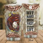 Baseball Hit Hard Run Fast Turn Left Stainless Steel Tumbler, Tumbler Cups For Coffee/Tea, Great Customized Gifts For Birthday Christmas Thanksgiving