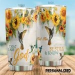 Personalized Hummingbird That I Am God Stainless Steel Tumbler Perfect Gifts For Hummingbird Lover Tumbler Cups For Coffee/Tea, Great Customized Gifts For Birthday Christmas Thanksgiving