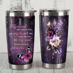 Butterfly My Heart Still Looks For You Stainless Steel Tumbler Perfect Gifts For Butterfly Lover Tumbler Cups For Coffee/Tea, Great Customized Gifts For Birthday Christmas Thanksgiving