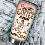 Chicken Put The Coffee Down Stainless Steel Tumbler Perfect Gifts For Chicken Lover Tumbler Cups For Coffee/Tea, Great Customized Gifts For Birthday Christmas Thanksgiving