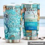 Personalized Mermaid The Beach Is My Happy Place Stainless Steel Tumbler Perfect Gifts For Mermaid Lover Tumbler Cups For Coffee/Tea, Great Customized Gifts For Birthday Christmas Thanksgiving