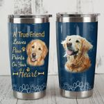 Golden Retriever Dog A Tru Friend Leaves Paw Prints Stainless Steel Tumbler Perfect Gifts For Dog Lover Tumbler Cups For Coffee/Tea, Great Customized Gifts For Birthday Christmas Thanksgiving