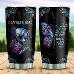 Skull October Girl They Whispered To Her Stainless Steel Tumbler Perfect Gifts For Skull Lover Tumbler Cups For Coffee/Tea, Great Customized Gifts For Birthday Christmas Thanksgiving