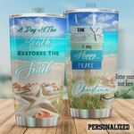 Personalized A Day At The Beach Restore The Soul The Beach Is My Happy Place Stainless Steel Tumbler, Tumbler Cups For Coffee/Tea, Great Customized Gifts For Birthday Christmas Thanksgiving