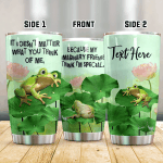 Personalized Frog It Doesn't Matter What You Think Of Me Stainless Steel Tumbler Perfect Gifts For Frog Lover Tumbler Cups For Coffee/Tea, Great Customized Gifts For Birthday Christmas Thanksgiving