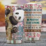 Panda Some Days Are Better Some Days Are Worse Be Positive Stay Strong You Can Do Your Best Stainless Steel Tumbler, Tumbler Cups For Coffee/Tea, Great Customized Gifts For Birthday Christmas Thanksgiving