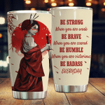 Samurai Be Humble When You Are Victorious Stainless Steel Tumbler Perfect Gifts For Samurai Lover Tumbler Cups For Coffee/Tea, Great Customized Gifts For Birthday Christmas Thanksgiving