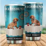 Dachshund Serve Yourself Stainless Steel Tumbler Perfect Gifts For Dog Lover Tumbler Cups For Coffee/Tea, Great Customized Gifts For Birthday Christmas Thanksgiving