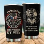 Viking Blood Runs Through My Veins Stainless Steel Tumbler Perfect Gifts For Viking Lover Tumbler Cups For Coffee/Tea, Great Customized Gifts For Birthday Christmas Thanksgiving