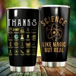 Science Like Magic But Real Stainless Steel Tumbler Perfect Gifts For Science Lover Tumbler Cups For Coffee/Tea, Great Customized Gifts For Birthday Christmas Thanksgiving