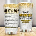 Accountants We Are All Born Equal Stainless Steel Tumbler Perfect Gifts For Accountant Tumbler Cups For Coffee/Tea, Great Customized Gifts For Birthday Christmas Thanksgiving