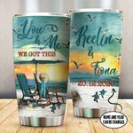 Personalized Turtle You And Me We Got This Stainless Steel Tumbler, Tumbler Cups For Coffee/Tea, Great Customized Gifts For Birthday Christmas Thanksgiving