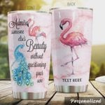 Personalized Flamingo Admire Someone Else's Beauty Without Questioning Your Own Stainless Steel Tumbler, Tumbler Cups For Coffee/Tea, Great Customized Gifts For Birthday Christmas Thanksgiving