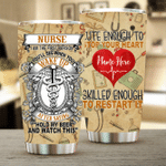 Personalized Nurse I Am The First Person You Will See When You Wake Up After Saying Hold My Beer And Watch This Stainless Steel Tumbler, Tumbler Cups For Coffee/Tea, Great Customized Gifts For Birthday Christmas Thanksgiving