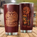 Personalized Firefighter Dad Most People Never Meet Their Heroes Stainless Steel Tumbler Perfect Gifts For Firefighter Tumbler Cups For Coffee/Tea, Great Customized Gifts For Birthday Christmas Thanksgiving Father's Day