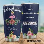 Personalized Flamingo Grammingo Like A Normal Grandma Only More Awesome Stainless Steel Tumbler, Tumbler Cups For Coffee/Tea, Great Customized Gifts For Birthday Christmas Thanksgiving