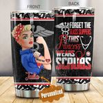 Personalized Nurse Forget The Glass Slippers This Princess Wears Scrubs Stainless Steel Tumbler, Tumbler Cups For Coffee/Tea, Great Customized Gifts For Birthday Christmas Thanksgiving