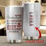 Personalized Never Underestimate A Caregiver Stainless Steel Tumbler Tumbler Cups For Coffee/Tea, Great Customized Gifts For Birthday Christmas Thanksgiving