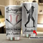 Personalized Baseball Strength Doesn't Come From What You Can Do Stainless Steel Tumbler Perfect Gifts For Baseball Lover Tumbler Cups For Coffee/Tea, Great Customized Gifts For Birthday Christmas Thanksgiving