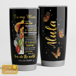 Personalized Butterfly To My Mom From Daughter You Are The World Stainless Steel Tumbler Perfect Gifts For Butterfly Lover Tumbler Cups For Coffee/Tea, Great Customized Gifts For Birthday Christmas Thanksgiving Mother's Day