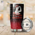 Tattoo Teacher Inked And Educated Glitter Stainless Steel Tumbler Perfect Gifts For Teacher Lover Tumbler Cups For Coffee/Tea, Great Customized Gifts For Birthday Christmas Thanksgiving