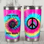 Hippie Stay Trippy Little Hippie Tie Dye Flower Stainless Steel Tumbler Perfect Gifts For Hippie Tumbler Cups For Coffee/Tea, Great Customized Gifts For Birthday Christmas Thanksgiving