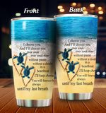 Sea Turtle I'll Choose You Over And Over Stainless Steel Tumbler Perfect Gifts For Turtle Lover Tumbler Cups For Coffee/Tea, Great Customized Gifts For Birthday Christmas Thanksgiving