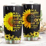 Sunflower I'm A Happy Go Lucky Stainless Steel Tumbler Perfect Gifts For Sunflower Lover Tumbler Cups For Coffee/Tea, Great Customized Gifts For Birthday Christmas Thanksgiving