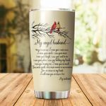 Cardinal My Angel Husband My Soulmate When I Simply Say I Love You Stainless Steel Tumbler Perfect Gifts For Cardinal Lover Tumbler Cups For Coffee/Tea, Great Customized Gifts For Birthday Christmas Thanksgiving