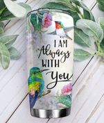Hummingbird Couple I'm Always With You Stainless Steel Tumbler Perfect Gifts For Hummingbird Lover Tumbler Cups For Coffee/Tea, Great Customized Gifts For Birthday Christmas Thanksgiving