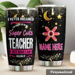 Personalized Teacher I'd Grow Up To Be A Super Cute Teacher Stainless Steel Tumbler Perfect Gifts For Teacher Tumbler Cups For Coffee/Tea, Great Customized Gifts For Birthday Christmas Thanksgiving