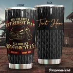 Personalized Biker I Do Have Retirement Plan Stainless Steel Tumbler Perfect Gifts For Biker Tumbler Cups For Coffee/Tea, Great Customized Gifts For Birthday Christmas Thanksgiving