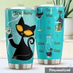 Personalized Wine And Cat That's What I Do Stainless Steel Tumbler Perfect Gifts For Wine Lover Tumbler Cups For Coffee/Tea, Great Customized Gifts For Birthday Christmas Thanksgiving