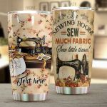 Personalized Sewing Machine Sew Little Time Stainless Steel Tumbler Perfect Gifts For Sewing Lover Tumbler Cups For Coffee/Tea, Great Customized Gifts For Birthday Christmas Thanksgiving